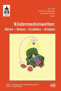 Kindermedienwelten von Franz,  Kurt, Pecher,  Claudia Maria, von Glasenapp,  Gabriele