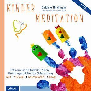 Kindermeditation von Thalmayr,  Sabine