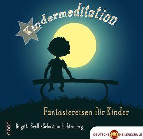 Kindermeditation von Lichtenberg,  Sebastian