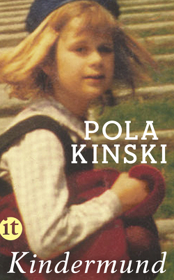 Kindermund von Kinski,  Pola
