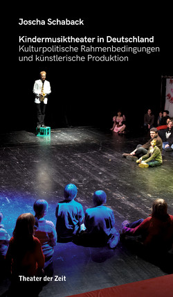 Kindermusiktheater in Deutschland von Schaback,  Joscha