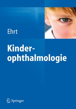 Kinderophthalmologie von Ehrt,  Oliver