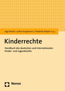 Kinderrechte von Krappmann,  Lothar, Richter,  Ingo, Wapler,  Friederike