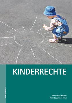 Kinderrechte von Kalcher,  Anna Maria, Lauermann,  Karin