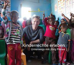 Kinderrechte erleben. Unterwegs mit Jörg Pilawa von World Future Council