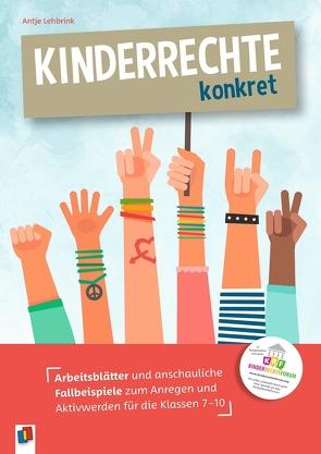 Kinderrechte konkret von Lehbrink,  Antje