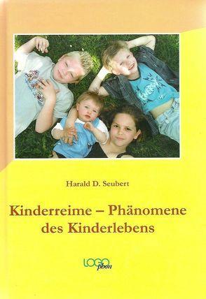 Kinderreime-Phänomene des Kinderlebens von Seubert,  Harald D