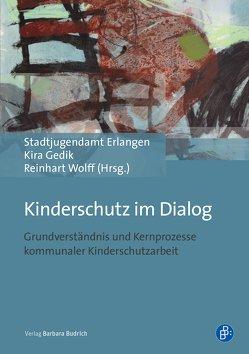 Kinderschutz im Dialog von Gedik,  Kira, Stadtjugendamt Erlangen, Wolff,  Reinhart