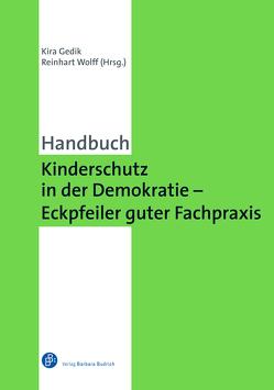 Kinderschutz in der Demokratie – Eckpfeiler guter Fachpraxis von Gedik,  Kira, Wolff,  Reinhart