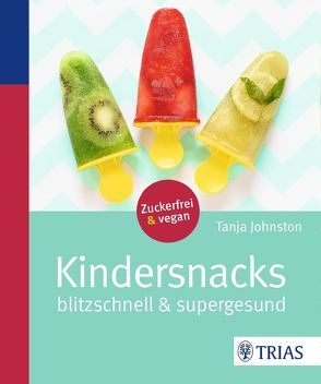 Kindersnacks von Johnston,  Tanja