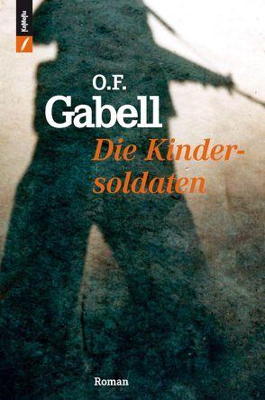 Kindersoldaten von Gabell,  O.F.