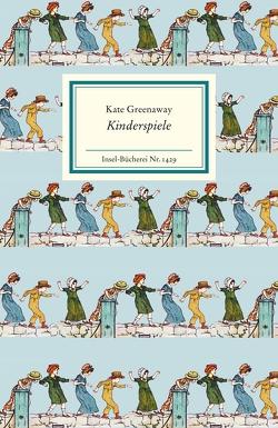 Kinderspiele von Greenaway,  Kate, Westerhoff,  Ingrid