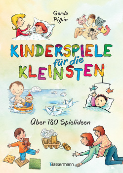 Kinderspiele für die Kleinsten von Pighin,  Gerda