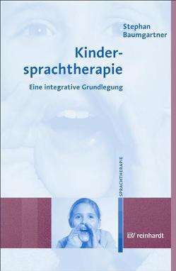 Kindersprachtherapie von Baumgartner,  Stephan, Maihack,  Volker