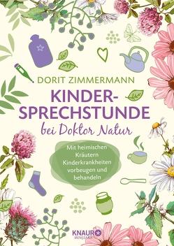 Kindersprechstunde bei Doktor Natur von Zimmermann,  Dorit
