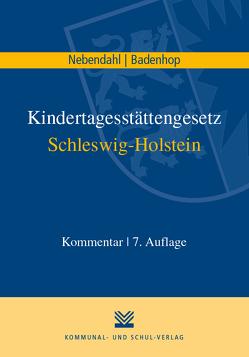 Kindertagesstättengesetz Schleswig-Holstein von Badenhop,  Johannes, Nebendahl,  Mathias