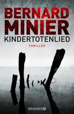 Kindertotenlied von Minier,  Bernard, Schmid,  Thorsten