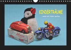 Kinderträume – Womit wir früher spielten (Wandkalender 2019 DIN A4 quer) von Huschka,  Klaus-Peter