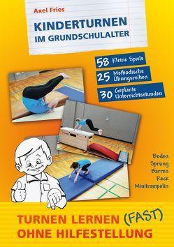 Kinderturnen im Grundschulalter von Fries,  Axel