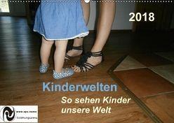 Kinderwelten – So sehen Kinder unsere Welt (Wandkalender 2018 DIN A2 quer) von Querida,  k.A.