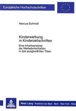 Kinderwerbung in Kinderzeitschriften von Schmidt,  Marcus
