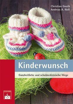 Kinderwunsch von Gnoth,  Christian, Noll,  Andreas