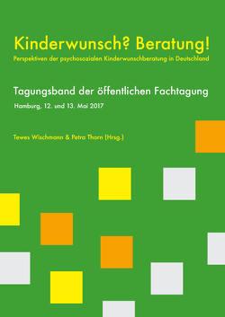 Kinderwunsch? Beratung! von Thorn,  Petra, Wischmann,  Tewes