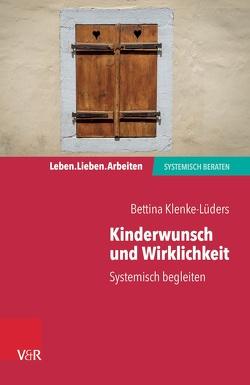 Kinderwunsch und Wirklichkeit von Klenke-Lüders,  Bettina