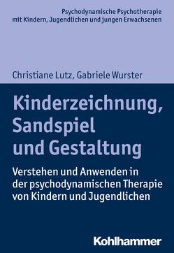 Kinderzeichnung, Sandspiel und Gestaltung von Burchartz,  Arne, Hopf,  Hans, Lutz,  Christiane, Wurster,  Gabriele