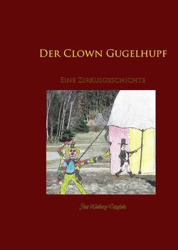 Kinderzimmergeschichten / Der Clown Gugelhupf von Kleiberg-Langhein,  Jens