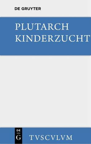 Kinderzucht von Plutarch