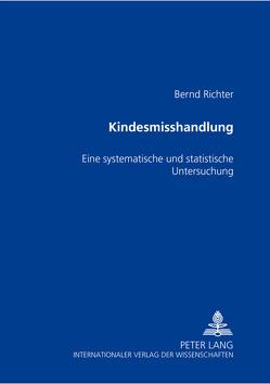 Kindesmisshandlung von Richter,  Bernd