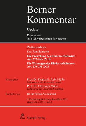 Kindesrecht, Art. 252–295 ZGB, 8. Ergänzungslieferung von Aebi-Müller,  Regina E, Aeschlimann,  Sabine, Müller,  Christoph