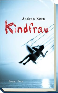Kindfrau von Kern,  Andrea