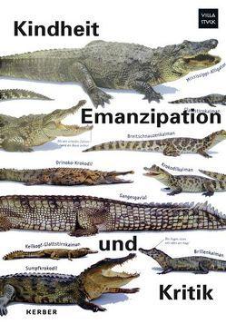 Kindheit, Emanzipation und Kritik von Buhrs,  Michael, Marr,  Anne, Norman,  Nils, Stadler,  Eva Maria
