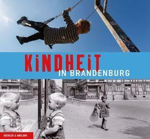 Kindheit in Brandenburg von Hohmuth,  Jürgen, Kamp,  Silke