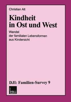Kindheit in Ost und West von Alt,  Christian