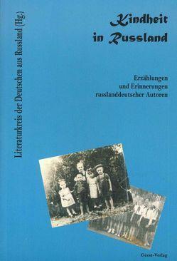 Kindheit in Russland von Brantsch,  Ingmar, Giesbrecht,  Agnes