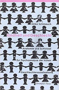 Kindheit und Geschlecht von Schmauch,  Ulrike