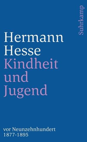 Kindheit und Jugend vor Neunzehnhundert von Hesse,  Hermann, Hesse,  Ninon
