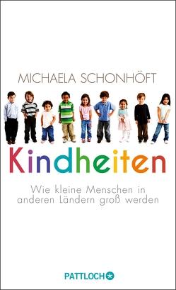 Kindheiten von Schonhöft,  Michaela