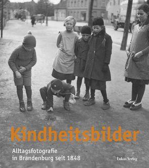 Kindheitsbilder von Ahrends,  Martin, Büstrin,  Klaus, Rávic Strubel,  Antje, Walther,  Peter