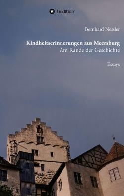 Kindheitserinnerungen aus Meersburg von Matuttis,  Antoine, Nessler,  Bernhard