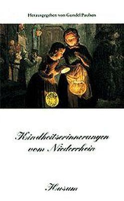 Kindheitserinnerungen vom Niederrhein von Paulsen,  Gundel