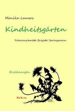 Kindheitsgärten von Lamers,  Monika, Springmann,  Brigitte, Waechter,  Dorothée