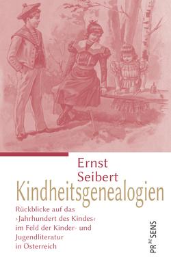 Kindheitsgenealogien von Seibert,  Ernst