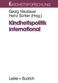 Kindheitspolitik international von Neubauer,  Georg