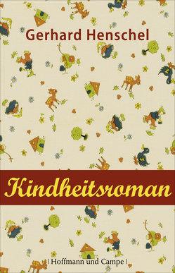 Kindheitsroman von Henschel,  Gerhard