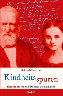 Kindheitsspuren von Detering,  Heinrich