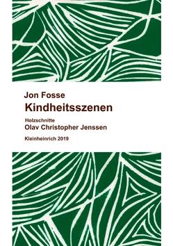 Kindheitsszenen von Fosse,  Jon, Schmidt-Henkel,  Hinrich